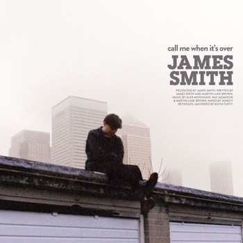 James Smith - Call Me When It's Over (Acoustic)