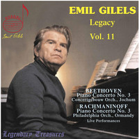 Emil Gilels - Emil Gilels Legacy Vol. 11: Beethoven, Rachmaninoff (Live)