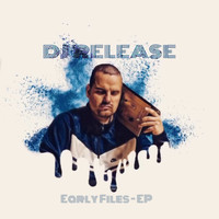 Dj Release - Early Files - EP