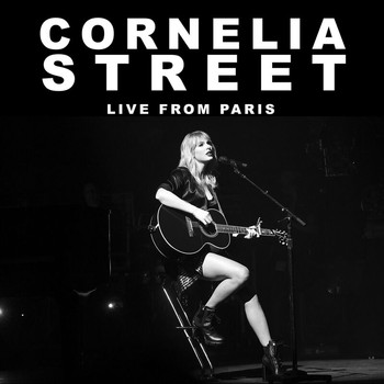 Taylor Swift - Cornelia Street (Live From Paris)