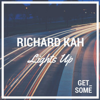 Richard Kah - Lights Up