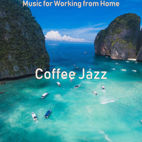 Coffee Jazz - Music for Working from Home