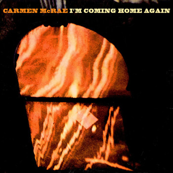 Carmen McRae - I'm Coming Home Again