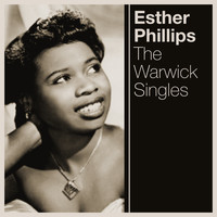 Esther Phillips - The Warwick Singles