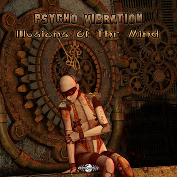 Psycho Vibration - Illusions Of The Mind