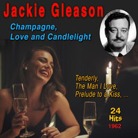 Jackie Gleason - Champagne, Love and Candlelights