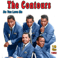 The Contours - The Contours: Do You Love Me