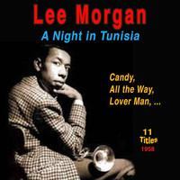 Lee Morgan - Lee Morgan - A Night in Tunisia