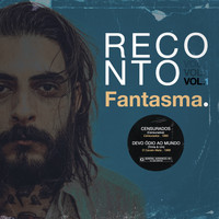 Fantasma - Reconto (Vol.1)