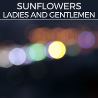 Sunflowers - Ladies And Gentlemen (Deep trance mix)