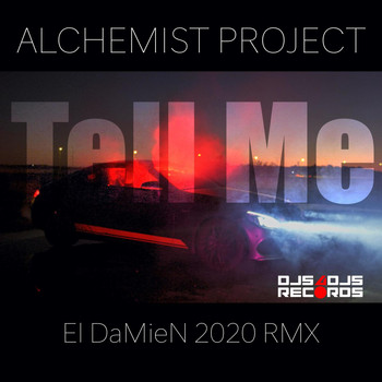 Alchemist Project - Tell Me