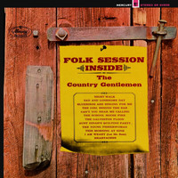 The Country Gentlemen - Folk Session Inside (Expanded Edition)