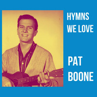 Pat Boone - Hymns We Love (Explicit)