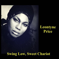 Leontyne Price - Swing Low, Sweet Chariot