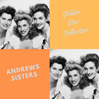 Andrews Sisters - Golden Star Collection