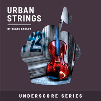Beats Bakery - Urban Strings (Underscore Series)