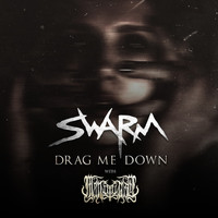 SWARM, Man Ov God - Drag Me Down