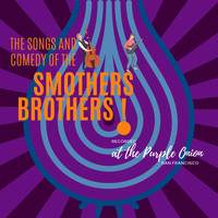 The Smothers Brothers - The Songs and Comedy of the Smothers Brothers