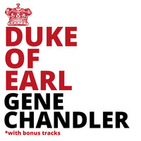Gene Chandler - The Duke Of Earl (with Bonus Tracks)