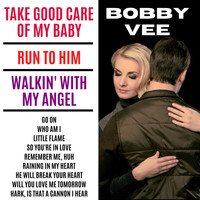 Bobby Vee - Take Good Care Of My Baby (with Bonus Tracks)