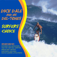 Dick Dale and his Del-Tones - Surfers' Choice