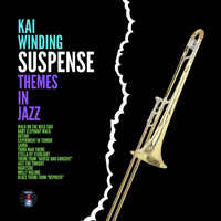 Kai Winding - Suspense Themes In Jazz