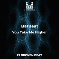 BatBeat - You Take Me Higher