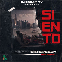 Sir Speedy - Siento (Explicit)