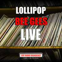 Bee Gees - Lollipop (Live)