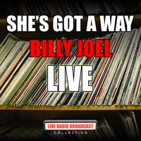 Billy Joel - She's Got A Way (Live)