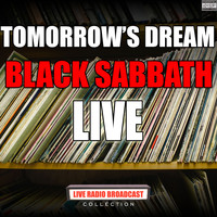 Black Sabbath - Tomorrow's Dream (Live)