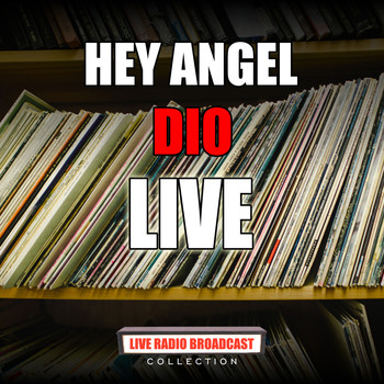 Dio - Hey Angel (Live)