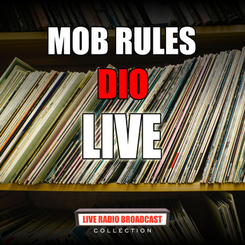 Dio - Mob Rules (Live)