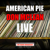Don McLean - American Pie (Live)