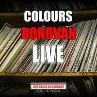 Donovan - Colours (Live)