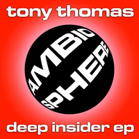 Tony Thomas - Deep Insider EP