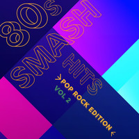 Alixandrea Corvyn - 80s Smash Hits - Pop Rock Edition (Vol.2)