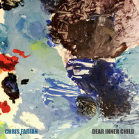 Chris Farfan - Dear Inner Child