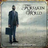 Forsaken World - Reminisce / Distancing