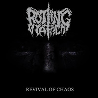 Rotting Hatred - Revival of Chaos
