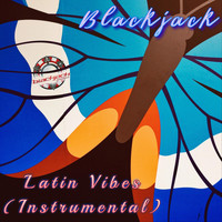 blackjack - Latin Vibes