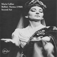 Maria Callas - Maria Callas: Bellini- Norma (1960) Second Act