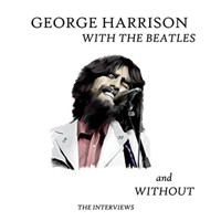 George Harrison - With the Beatles and Without