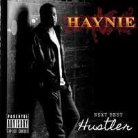 Haynie - Next Best Hustler (Explicit)