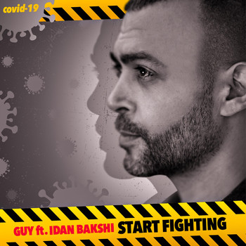 Guy - Start Fighting (feat. Idan Bakshi)
