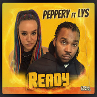 Peppery - Ready (feat. Lys)