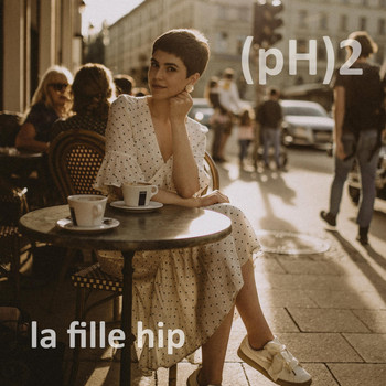 (pH)2 - La fille hip