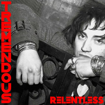 Tremendous - Relentless
