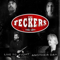 The Feckers - Live to Fight Another Day