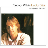 Snowy White - Lucky Star: An Anthology 1983-1994